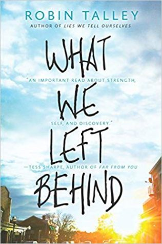 "When love may not conquer all, ""What We Left Behind"" by Robin Talley shows us it can"